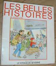 Les Belles Histoires de Pomme d'Api n°67: Le Voyage de Séverine