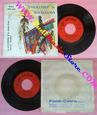 LP 45 7'' ANTONIO VASQUEZ FRANCO LI CAUSI La picciuttedda di conca no cd mc vhs