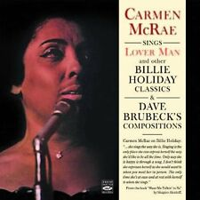 Carmen McRae: Sings 'lover Man' And Other Billie Holiday Classics & Dave Brubeck