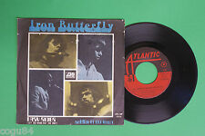 Iron Butterfly – Easy rider  / Soldier in our town – Atlantic 03176 - 7'
