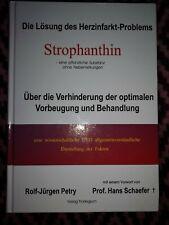 Die Lösung des Herzinfarkt-Problems Strophanthin. Alternative Medizin, neuwertig