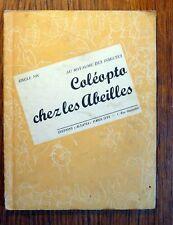 Livre pour enfant  COLEOPTA CHEZ LES ABEILLES