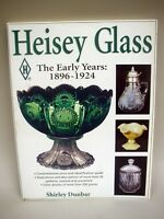 Book: Heisey Glass, The Early Years: 1896-1924 by Shirley Dunbar - 2000