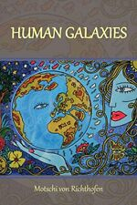 Human Galaxies by Richthofen, Von  New 9781493141791 Fast Free Shipping,,