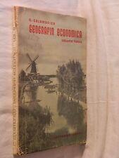 GEOGRAFIA ECONOMICA Volume terzo Carmelo ColamonicoLoffredo1958 Geografia per