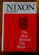 Gary Allen: Richard Nixon: The Man Behind the Mask 1st edition