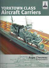 Shipcraft 3: Yorktown Aircraft Carriers