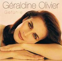 Géraldine Olivier - Gefühle - CD NEU - Ein Schiff, Das Sehnsucht Heißt