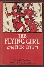 The Flying Girl and Her Chum L. Frank Baum 1912 First Edition