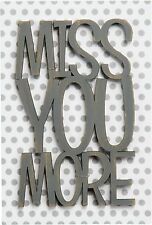 """NEW!~Wood Word Art Sign All Occasion Card~""""MISS YOU MORE""""~Everyday!"""