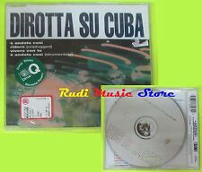 CD Singolo DIROTTA SU CUBA 1997 Germany CGD EAST WEST SIGILLATO  mc dvd(S10)