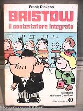 BRISTOW IL CONTESTATORE INTEGRATO Frank Dickens Mondadori Oscar 477 Fumetti di
