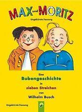 Max und Moritz: Eine Bubengeschichte in sieben Streichen...   Buch   Zustand gut