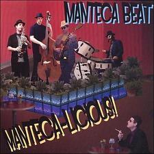 Manteca-Licious! by Manteca Beat (CD, 2007, Manteca Beat) BLUES