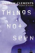 Things Not Seen by Clements, Andrew
