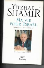 "israel 1994 YITZHAK SHAMIR ""MA VIE POUR ISRAEL""French book JUDAICA -  SIGNED"