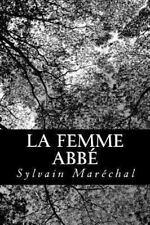 La Femme Abb� by Sylvain Mar�chal (2012, Paperback)