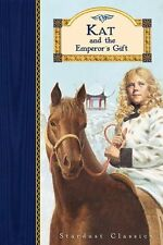 Kat and the Emperors Gift (Stardust Classics)