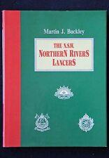Martin Buckley - The NSW Northern Rivers Lancers HC/DJ light horse 1903-1944