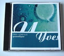 YVES  LEVEILLE ............. QUANTIQUE ............. CD