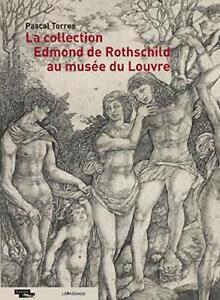 LIVRE - LA COLLECTION EDMOND DE ROTHSCHILD AU MUSEE DU LOUVRE / LE PASSAGE