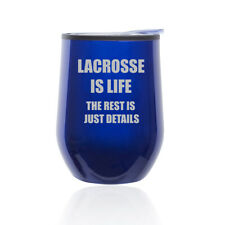 Stemless Wine Tumbler Coffee Travel Mug Glass Cup w/ Lid Lacrosse Is Life