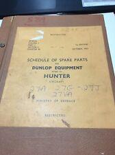 RAF Air Publication AP4515C Vol3 Pt1 Sec2 Ch48 Dunlop Spares for Hunter Aircraft