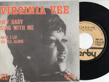VIRGINIA VEE raro disco 45 giri MADE in ITALY Hey baby sing with me 1975