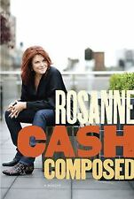 Composed: A Memoir by Cash, Rosanne Hardcover Book Dust Jacket