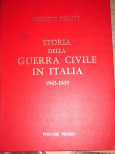 RSI STORIA DELLA GUERRA CIVILE IN ITALIA 1943- 45 vol 1° G. PISANÒ Ed. 1974 FPE