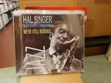"HAL SINGER & MASSIMO FARAO TRIO "" WE'RE STILL BUDDIES "" CD 2002"