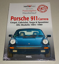 Porsche 911 Carrera - alle Modelle 1984 bis 1989 - Praxisratgeber Klassikerkauf!
