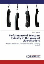 Performance of Telecoms Industry in the Wake of, Kasanga, Edwin,,