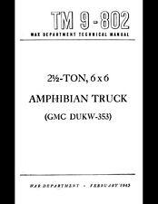 "WWII DUKW ""DUCK"" AMPHIBIOUS TRUCK TECHNICAL MANUAL BOOK TM 9-802  GMC Amphibian"