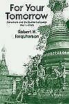 For Your Tomorrow: Canadians and the Burma Campaign, 1941-1945-ExLibrary