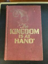 THE KINGDOM IS AT HAND Jehovah Witness 1944 1st Edition 1 Million Watchtower HTF
