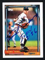 Frank Tanana #458 signed autograph auto 1992 Topps Baseball Trading Card