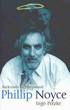 Phillip Noyce Backroads To Hollywood by Ingo Petzke (Hardback, 2004) + CD Rom