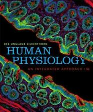 Human Physiology : An Integrated Approach by Dee Unglaub Silverthorn (2012,...