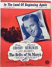"""1945 """"THE BELLS OF ST. MARY'S"""" MOVIE SHEET MUSIC """"IN THE LAND OF BEGINNING AGAIN"""