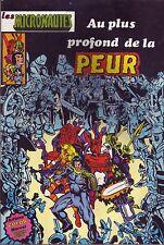Les Micronautes N°3 - Au plus profond de la peur - Arédit-Marvel - 1981 - BE