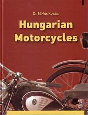 Book - Hungarian Motorcycles - English - Pannonia Danuvia Csepel Tunde Meray