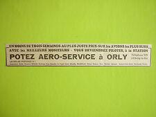 5/1936 PUB PAPIER POTEZ AERO-SERVICE ORLY AVIATION TOURISME AERIEN ORIGINAL AD