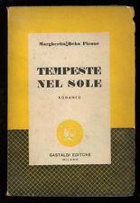 BEHA PICONE MARGHERITA TEMPESTE NEL SOLE GASTALDI 1954 I° EDIZ.