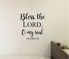 Bless The LORD O My Soul Wall lettering Mural Vinyl Decal Bible Verse Quotes