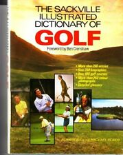 Sackville Illustrated Dictionary of Golf By BEN CRENSHAW
