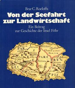 VON DER SEEFAHRT ZUR LANDWIRTSCHAFT - Brar C. Roeloffs