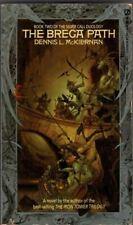 The Brega Path : Dennis L McKiernan