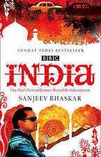 India with Sanjeev Bhaskar One Man's Personal Journey Round the Subcontinent