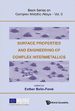 Surface Properties And Engineering Of Complex Intermetallics: 3 (Book Series on